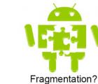 自Android诞生以来 反对它的最大论据之一就是碎片化